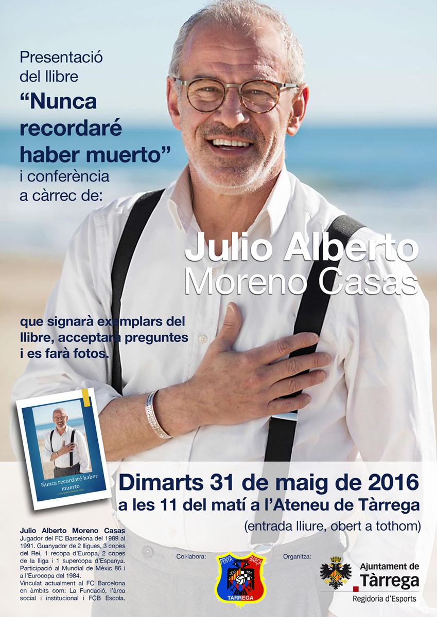 L'ex-futbolista d'elit Julio Alberto relata aquest dimarts les seves vivències a Tàrrega
