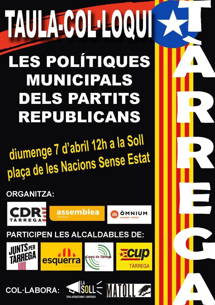 Les entitats sobiranistes de Tàrrega organitzen un col·loqui de  partits republicans per saber la seva posició a les polítiques municipals
