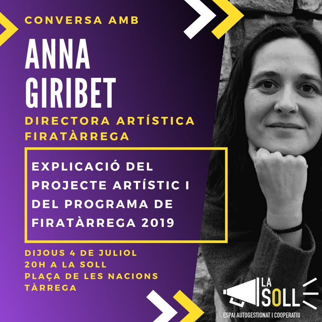 La directora artística de Fira Tàrrega, Anna Giribet, oferirà una xerrada oberta a La Soll aquest dijous