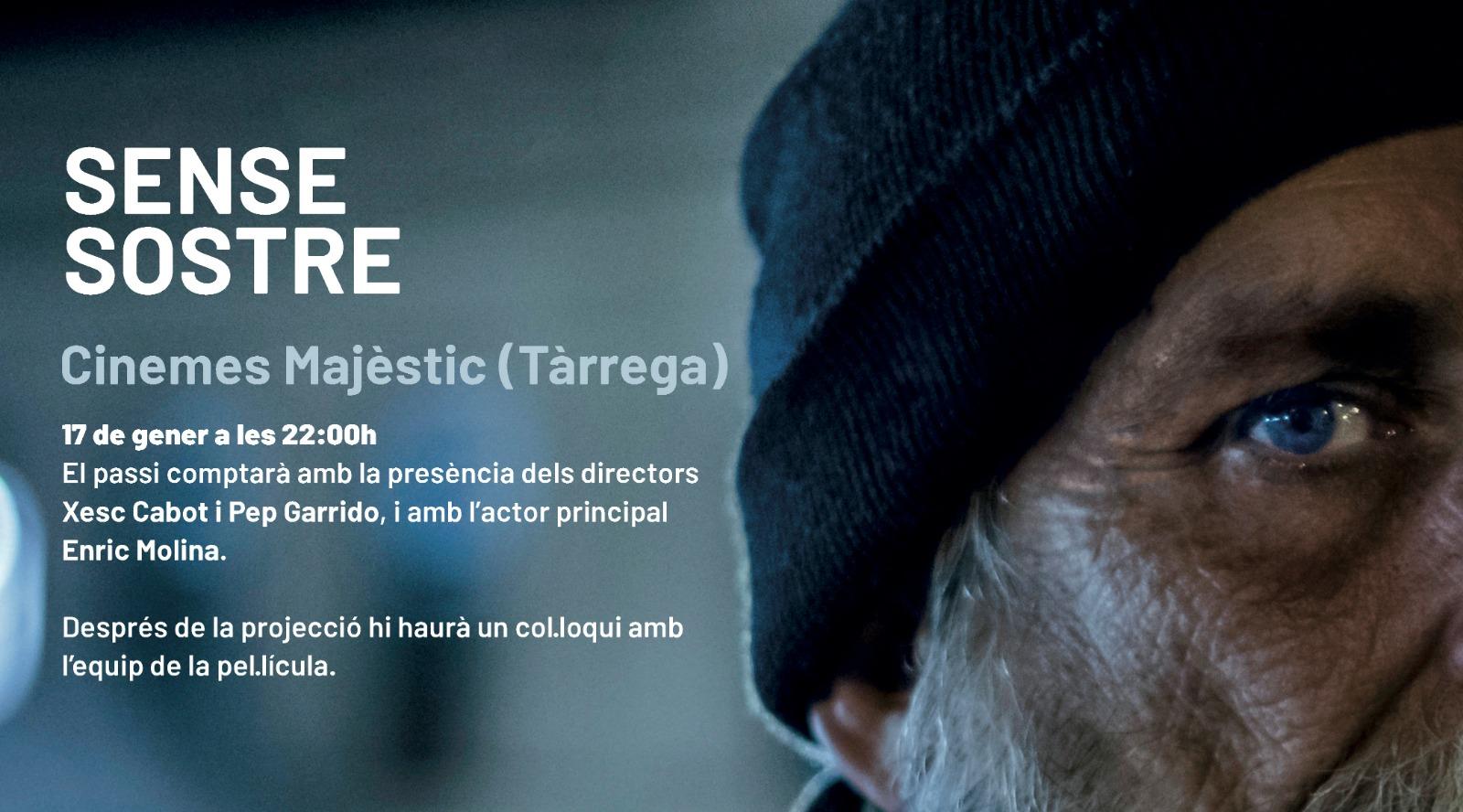 """Estrena al Cinema Majèstic de Tàrrega de """"Sense sostre"""" aquest divendres amb la presència dels directors"""