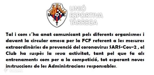 La Unió Esportiva Tàrrega també suspèn la seva activitat fins a nova ordre