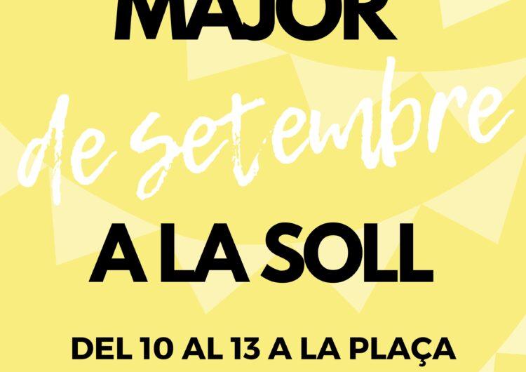 La Soll reivindica la Festa Major de setembre amb set actuacions musicals, un show de màgia i un debat cultural