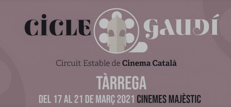 Cicle de Cinema Gaudí a Tàrrega a partir d'aquest dimecres