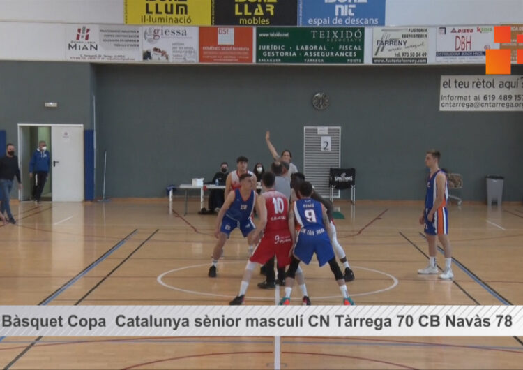 Resum del partit de bàsquet  Copa Catalunya  sènior masculí CN Tàrrega 70  CB Navàs 78